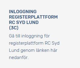 Text i bildformat om inloggning för registerplattform RC Syd Lund (3C). Inloggningen nås via länk i bildtexten.