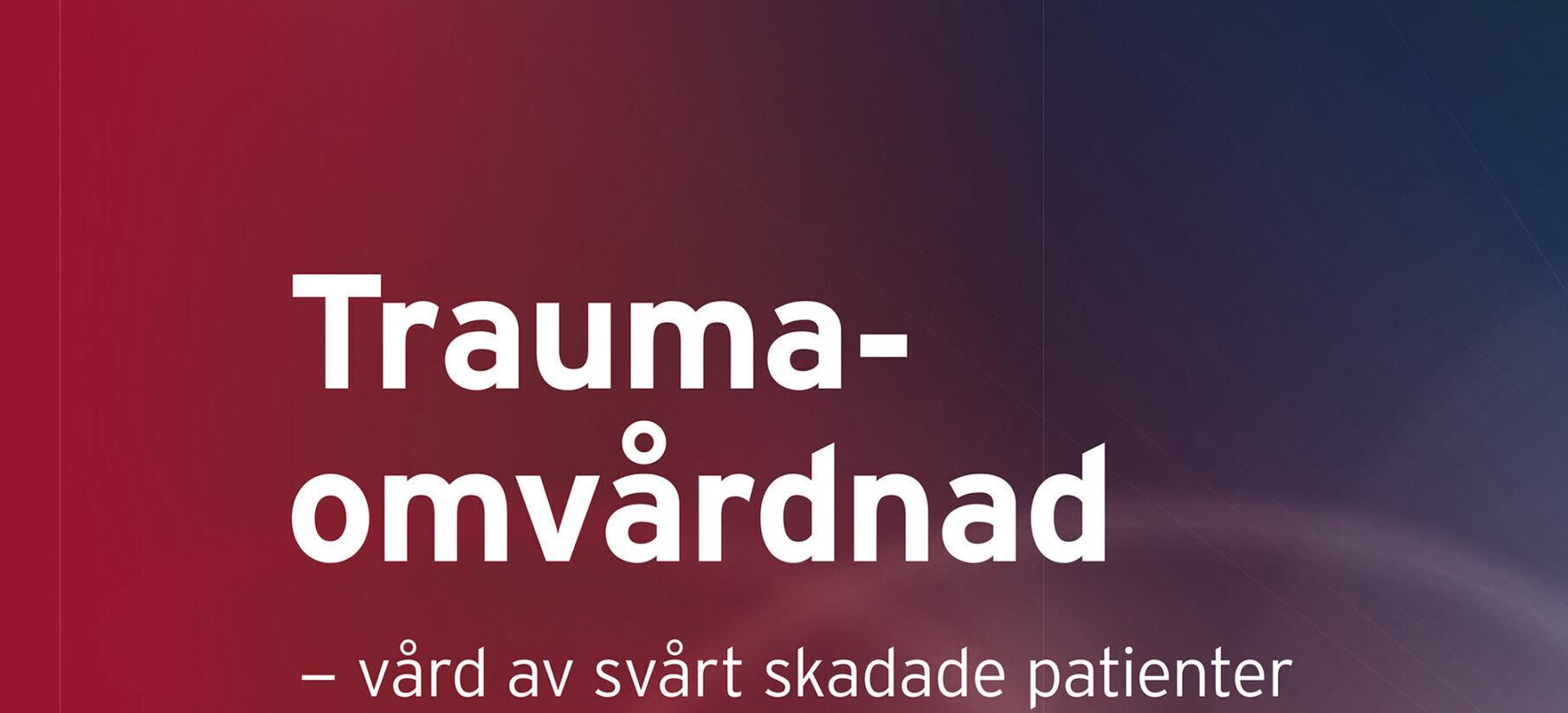 Framsida på boken Traumaomvårdnad.